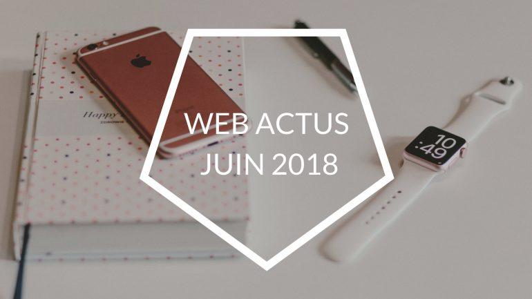 web actus juin 2018