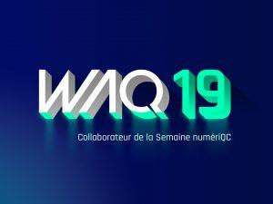 WAQ 2019 : retour d'expérience sur les dernières tendances digitales
